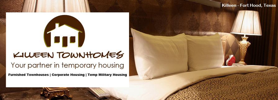 Furnished Temporary Housing in Killeen - Fort Hood, Texas